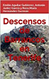 img - for Descensos de Barrancos en Tenerife (Spanish Edition) book / textbook / text book