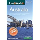 Live & Work in Australia: The most accurate, practical and comprehensive guide to living and working in Australiaby Jodie McMullen-Seal