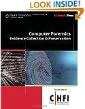 Computer Forensics: Investigation Procedures and Response (EC-Council Press)
