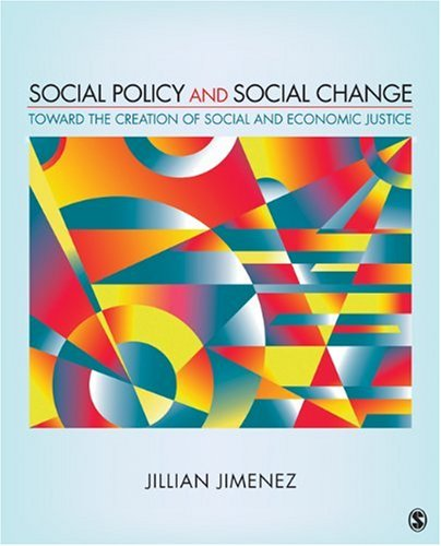 Social Policy and Social Change: Toward the Creation of...