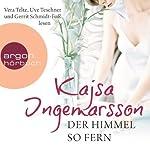 Der Himmel so fern | Kajsa Ingemarsson