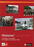 Manuel histoire franco-allemand : Tome 2, L'Europe et le monde du Congrès de Vienne à 1945