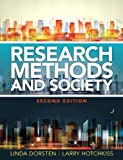 img - for Research Methods and Society: Foundations of Social Inquiry (2nd Edition) (Mysearchlab Series for Anthropology) 2nd edition by Dorsten, Linda Eberst, Hotchkiss, Lawrence (2014) Paperback book / textbook / text book