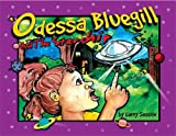 img - for Odessa Blueguill and the Starship (Odessa Bluegill Series) book / textbook / text book