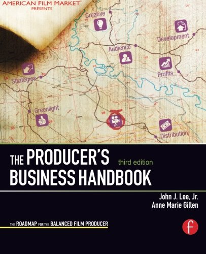 The Producer's Business Handbook: The Roadmap for the...