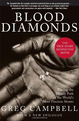 Blood Diamonds: Tracing the Deadly Path of the World's...