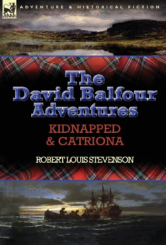 The David Balfour Adventures: Kidnapped & Catriona