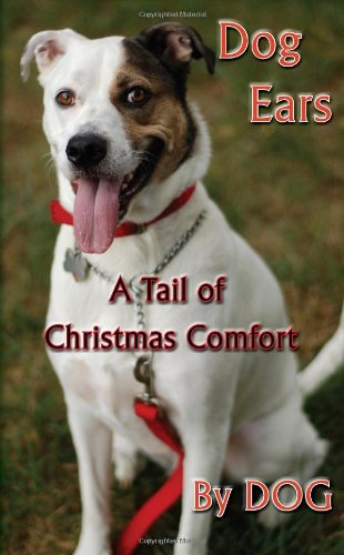 Dog Ears: A Tail of Christmas Comfort