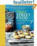 Vegan Street Food: Foodie Travels Fro...