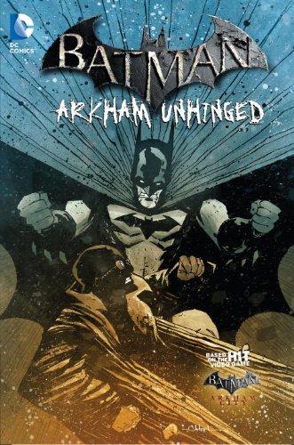 Batman. Arkhman Unhinged