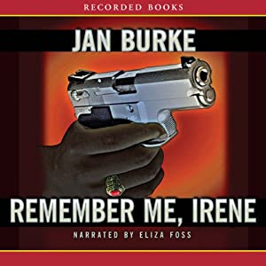 Remember Me, Irene | [Jan Burke]