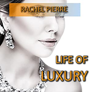 Life of Luxury Audiobook