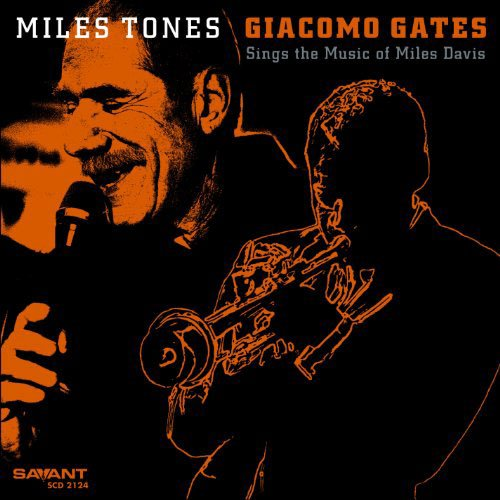 Giacomo Gates-Miles Tones-CD-FLAC-2013-BOCKSCAR Download
