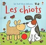echange, troc Watt Fiona - Les Chiots - les Tout-Doux Usborne