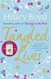 Hilary Boyd Tangled Lives by Boyd, Hilary (2013)
