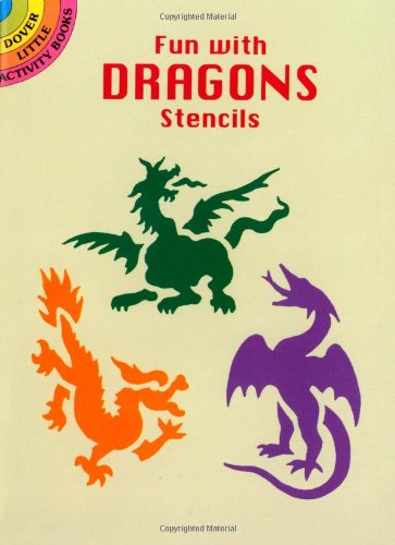 Fun with Dragons Stencils (Dover Stencils)