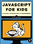 JavaScript for Kids: A Playful Introd...
