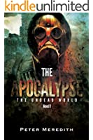 The Apocalypse (The Undead World Series Book 1) (English Edition)