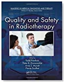 Quality and Safety in Radiotherapy (Imaging in Medical Diagnosis and Therapy)