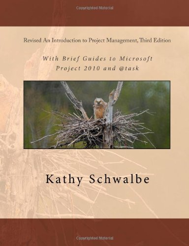 Revised An Introduction To Project Management, Third Edition: With Brief Guides To Microsoft Project 2010 And @Task front-1039923