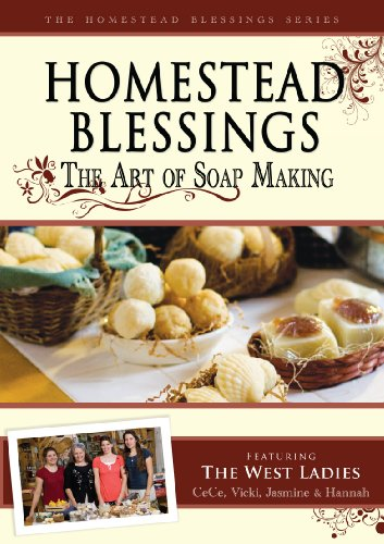 Homestead Blessings: The Art of Soap Making