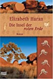 Die Insel der roten Erde: Roman title=