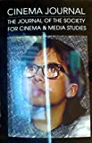 img - for Cinema Journal The Journal of the Society for Cinema & Media Studies 48, No. 4, Summer 2009 book / textbook / text book