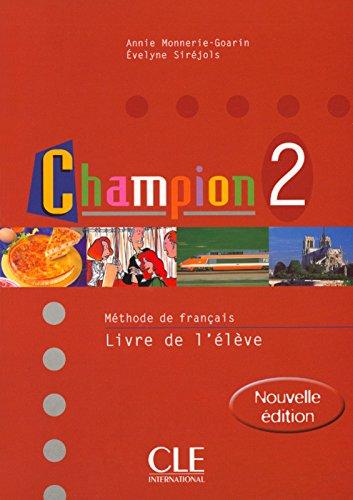 Champion Level 2 Textbook (M Thode de Fran Ais) (French Edition)
