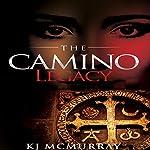 The Camino Legacy | KJ McMurray