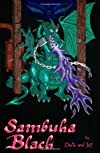 Sambuka Black (A Dragon's Tale)