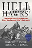 img - for Hell Hawks!: The Untold Story of the American Fliers Who Savaged Hitler's Wehrmacht book / textbook / text book