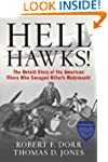 Hell Hawks!: The Untold Story of the...
