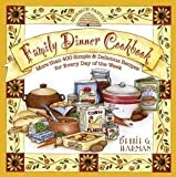 img - for Mormon Pantry Family Dinner Cookbook More Than 400 Simple & Delicious Recipes for Every Day of the W book / textbook / text book