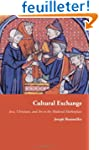 Cultural Exchange - Jews and Christia...