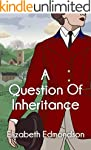 A Question of Inheritance (A Very Eng...