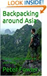 Backpacking around Asia: Taking Time...