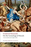 Image of On the Genealogy of Morals: A Polemic. By way of clarification and supplement to my last book Beyond Good and Evil (Oxford World's Classics)