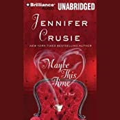 Maybe This Time | [Jennifer Crusie]