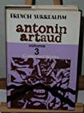 Collected Works: v. 3 (French Surrealism) (0714507784) by Artaud, Antonin
