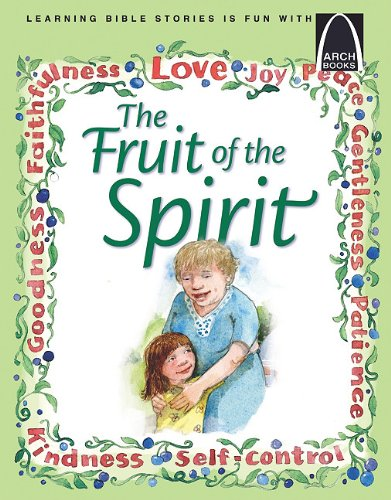 Fruit of the Spirit (Arch Book), Erik Rottmann