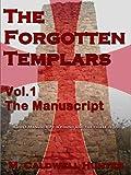 The Forgotten Templars I: The Manuscript