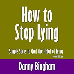 How to Stop Lying, Second Edition Audiobook