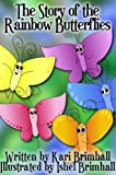The Story of the Rainbow Butterflies