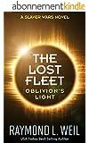 The Lost Fleet: Oblivion's Light: A Slaver Wars Novel (English Edition)