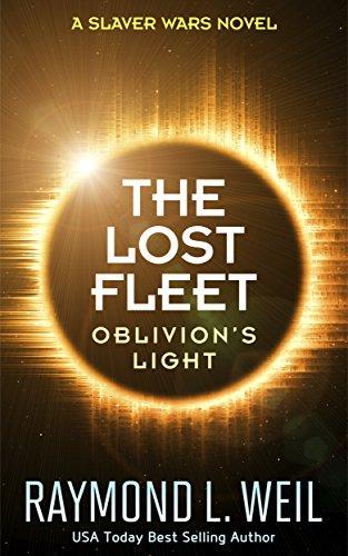 the-lost-fleet-oblivions-light-a-slaver-wars-novel