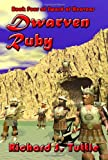 Dwarven Ruby (Sword of Heavens, Book 4)