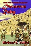 Dwarven Ruby (Sword of Heavens, Book 4)