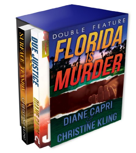 Free Kindle Book : Florida Is Murder (Due Justice and Surface Tension Mystery Double Feature) (Florida Mystery Double Feature Book 1)