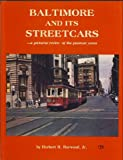 img - for Baltimore and Its Streetcars book / textbook / text book