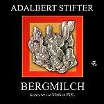Bergmilch   Adalbert Stifter